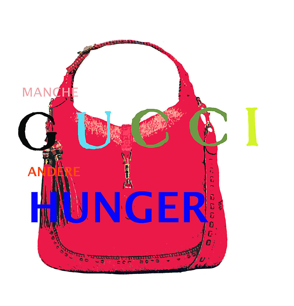 manche gucci andere hunger